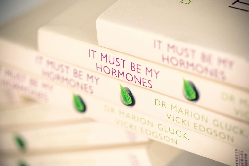 It Must Be My Hormones - Dr Marion Gluck - Marion Gluck Clinic